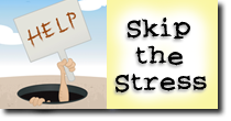 Sign up for the Skip the Stress email series